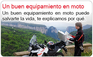 Un buen equipamiento en moto